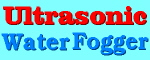 ultrasonic fogger, mist maker